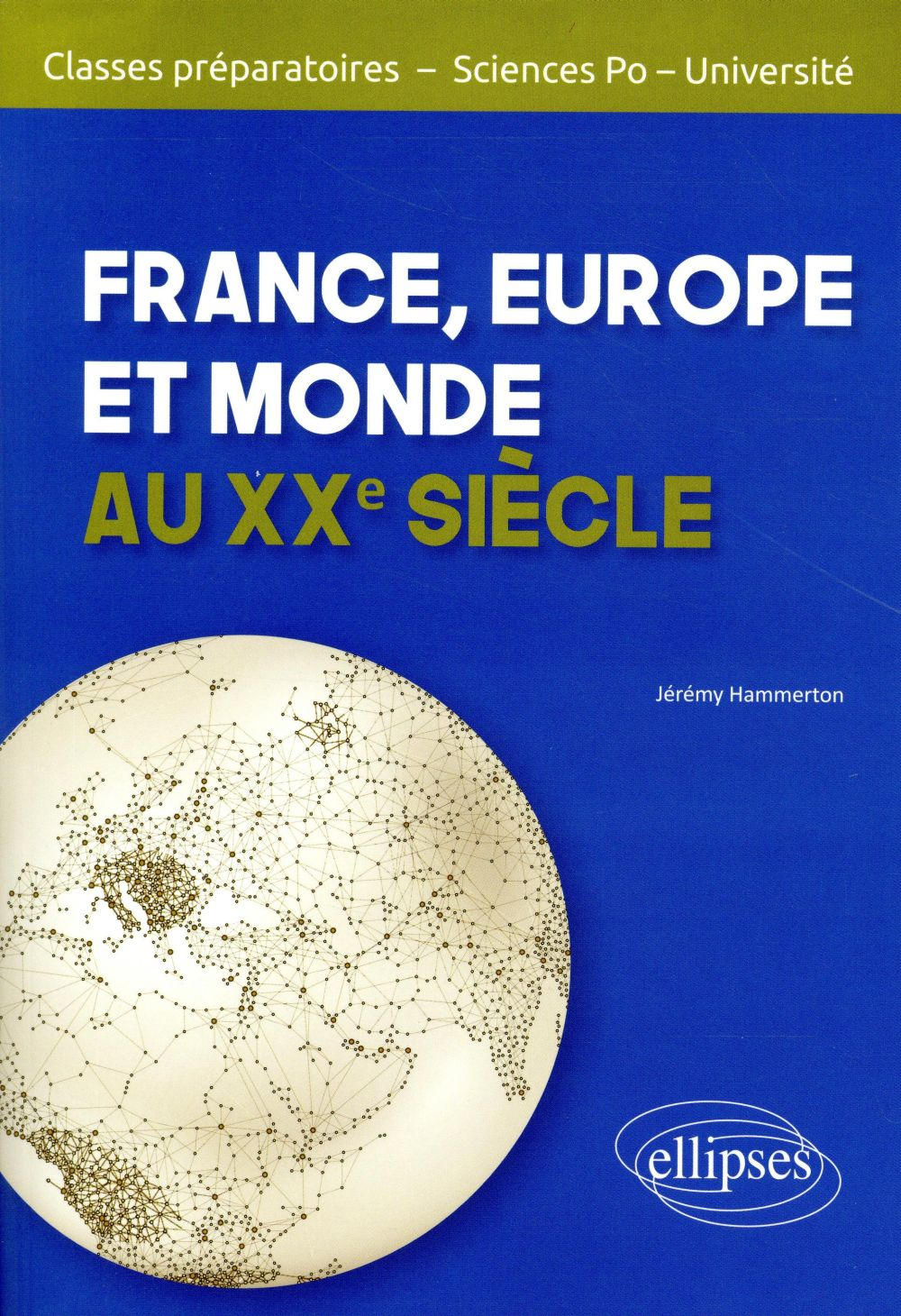 FRANCE EUROPE ET MONDE AU XXE SIECLE